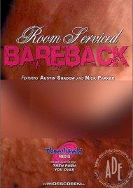 Room Serviced Bareback