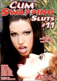 Cum Swapping Sluts #11 Porn Movie