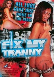 Fix My Tranny Porn Video