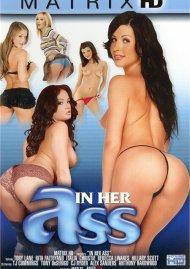 In Her Ass Porn Movie