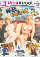 Wife Switch Vol. 12 Porn Movie
