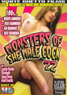 Monsters Of She-Male Cock 22 Porn Movie