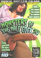 Monsters Of She-Male Cock 24 Porn Movie