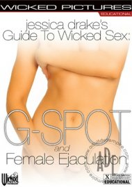 Jessica Drake's Guide to Wicked Sex: G-Spot and Female Ejaculation image