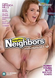 Naughty Neighbors Hardcut 3 Porn Movie