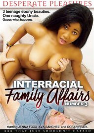 Interracial Family Affairs No. 3 Porn Video