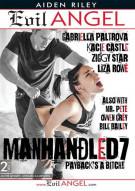 Manhandled 7 Porn Video