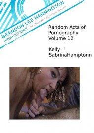 Random Acts Of Pornography 12 Porn Video