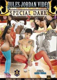 Special Dark 2 Porn Movie