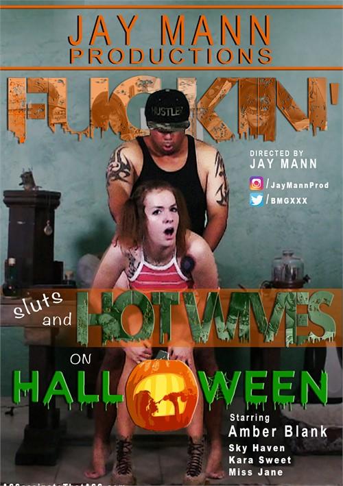 Fuckin' Sluts & Hotwives on Halloween