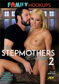 Stepmothers Love Vol. 2, A Porn Video