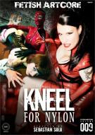 Kneel for Nylon Porn Video