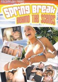 Spring Break Behind the Scenes Porn Video