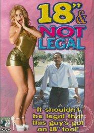 "18"" & Not Legal Porn Movie"