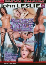 Rachel's Choice Porn Video
