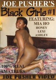 Joe Pusher's Black Girls #1 Porn Video
