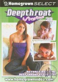 Deepthroat Virgins 38 Porn Movie