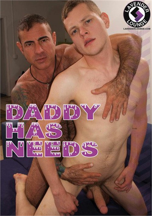 Daddy Has Needs