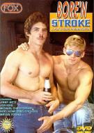 Bore N Stroke Gay Porn Movie