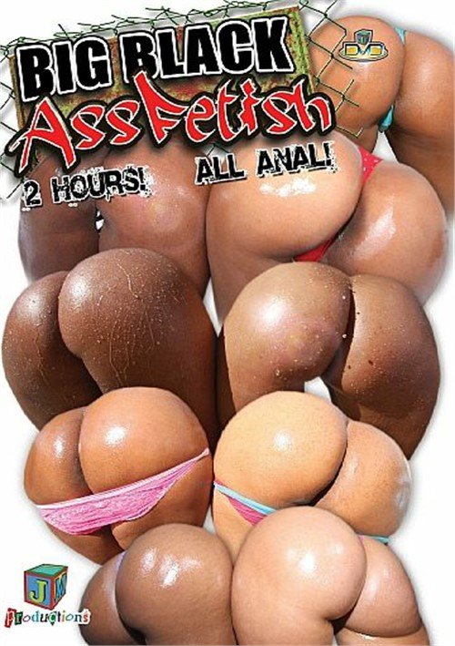 Black Ass Fetish