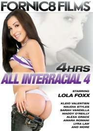 All Interracial 4 - 4 Hrs. Movie