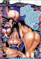 All Dat Azz 29 Porn Movie