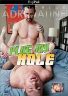 Plug My Hole Porn Movie