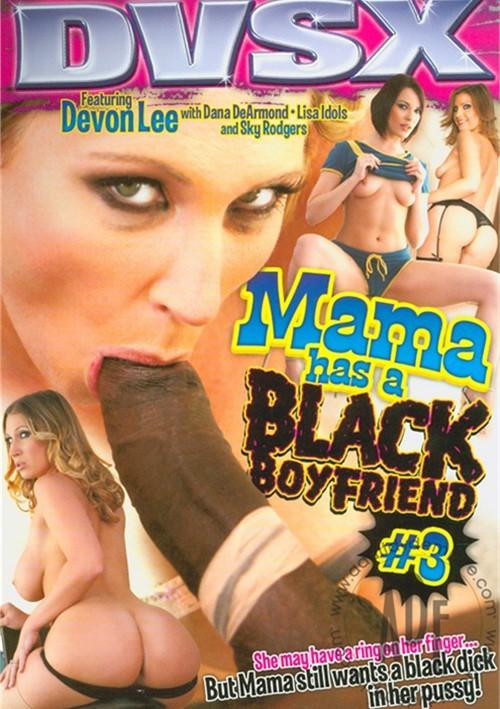 Mama Has A Black Boyfriend #3