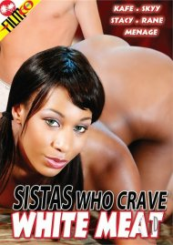 Sistas Who Crave White Meat image