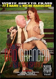 This Isn't Bad Grandpa...It's A XXX Spoof! Porn Video