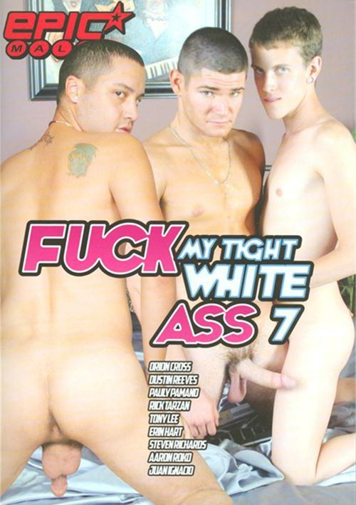 Fuck My Tight White Ass 7 Boxcover