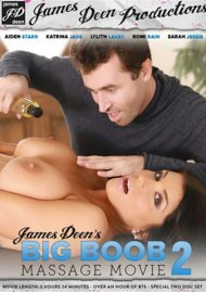 James Deen's Big Boob Massage Movie 2 Porn Video