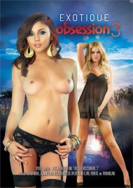 Exotique Obsession Vol. 3 Porn Movie