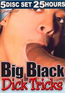 Big Black Dick Tricks 5-Disc Set Porn Movie
