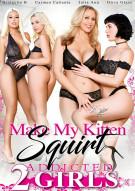Make My Kitten Squirt Porn Movie