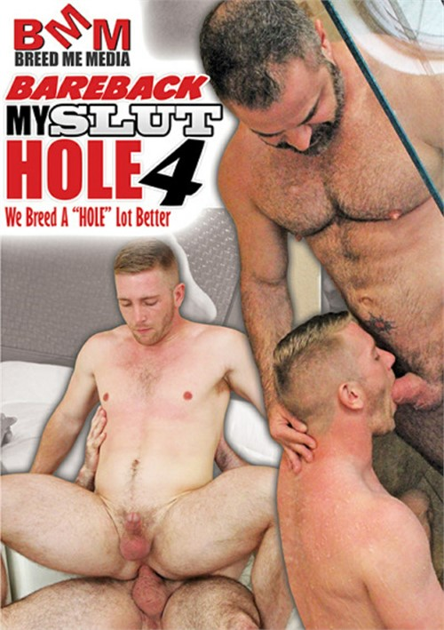 Bareback My Slut Hole 4 Boxcover