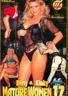 Dirty & Kinky Mature Women 12 Porn Movie