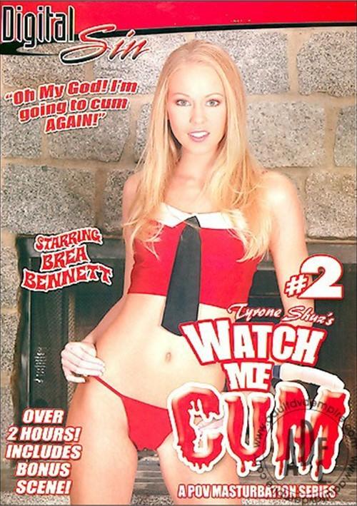 Watch Me Cum 2