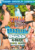 Thai Anteaters & Big Brazilian Boas 4-Pack Porn Movie