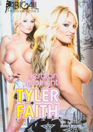 Lesbian Spotlight: Tyler Faith Porn Video