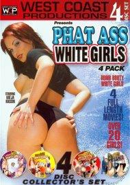 Phat Ass White Girls 4-Pack