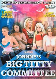 Johnny's Big Titty Committee Porn Video