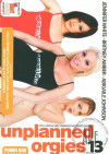 Unplanned Orgies 13 Boxcover