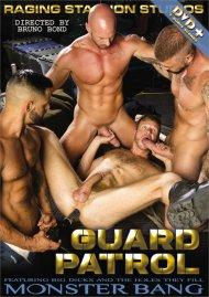 Guard Patrol gay porn VOD from Monster Bang
