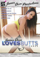 James Deen Loves Butts Part Three Porn Movie