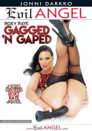 Roxy Raye: Gagged 'N Gaped Porn Video