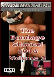 Bondage Channel 2016 Vol. 3, The Porn Video