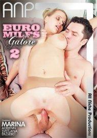 Euro MILFs Galore 2 Movie