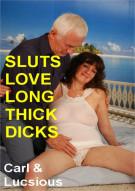 Sluts Love Long Thick Dicks Porn Video