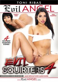 Evil Squirters 4 HD porn video from Evil Angel .